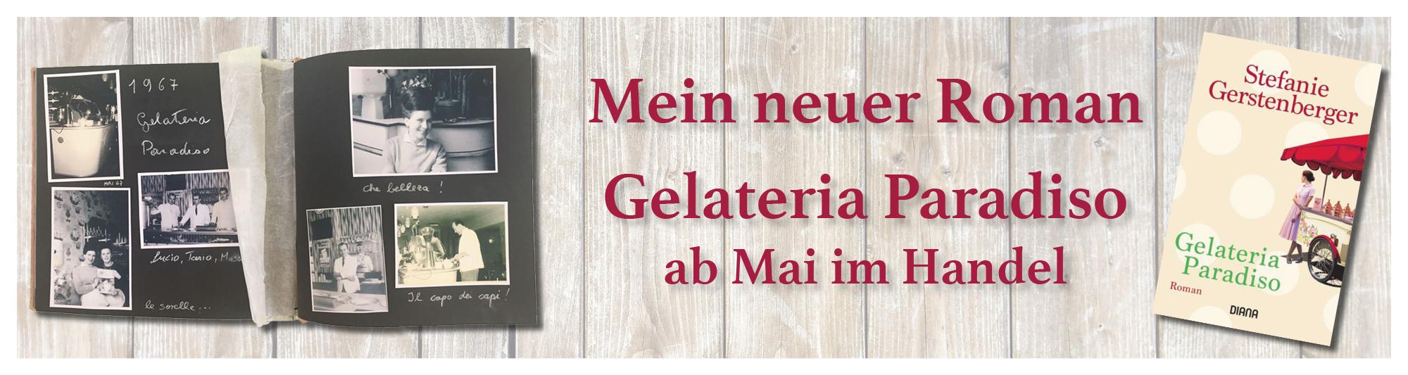 Ankündigung der Erscheinung des Romans Gelateria Paradiso von Stefanie Gerstenberger